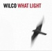 Wilco_what_light_2